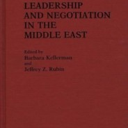 Leadership and Negotiation in the Middle East
